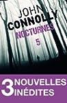 Nocturnes 5 - 3 nouvelles in�dites :...