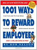 img - for By Bob Nelson Ph.D. 1001 Ways to Reward Employees (Second Edition,Revised,2nd) book / textbook / text book