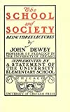The School and Society (English Edition)
