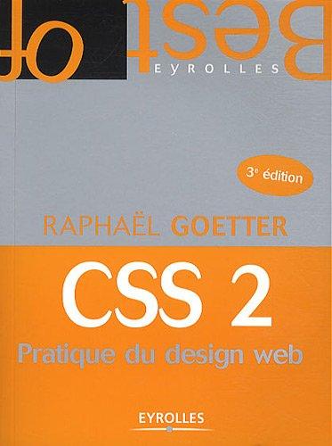 """""""CSS 2 ; pratique du design web (3e édition)"""""""