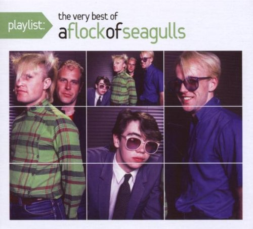 A Flock of Seagulls - Playlist: The Very Best of Flock of Seagulls (Eco-Friendly Packaging) - Zortam Music