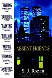 Absent Friends (0385339232) by S.J. Rozan