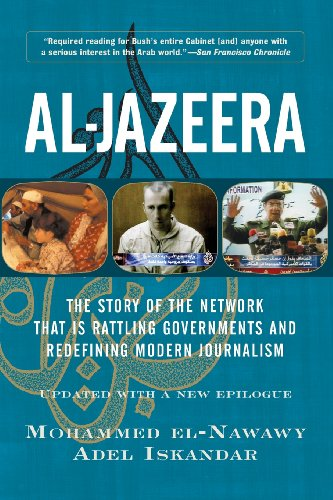 Al-jazeera: The Story Of The Network That Is Rattling...