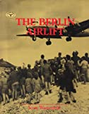 The Berlin Airlift (Turning Points in American History) (0382098528) by Westerfeld, Scott