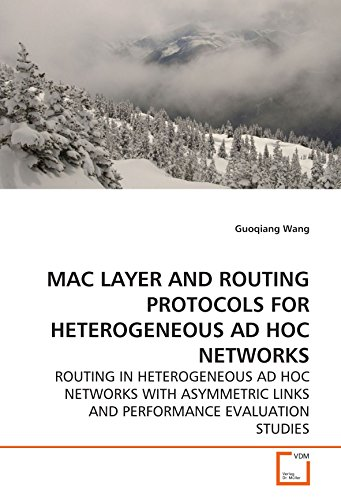 Mac Layer and Routing Protocols for Heterogeneous Ad Hoc Networks