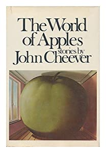 The worm in the apple (by John Cheever)