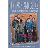 Freaks And Geeks: The Complete Scripts ~ Andrew Jay Cohen