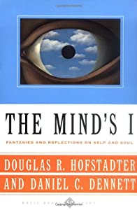 The Mind's I Fantasies And Reflections On Self & Soul