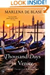 A Thousand Days in Venice: An Unexpec...