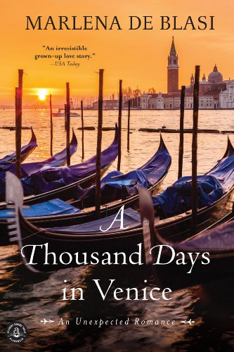 Download A Thousand Days in Venice: An Unexpected Romance