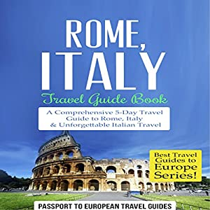 Rome, Italy: Travel Guide Book Audiobook