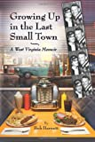 Growing Up in the Last Small Town
