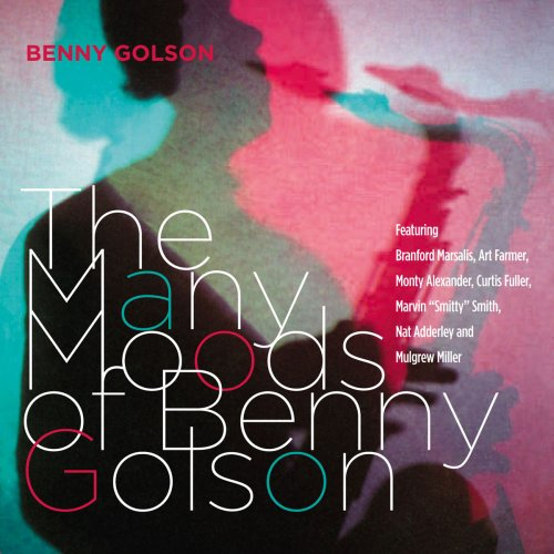 BENNY GOLSON: The Many Moods of Benny Golson by Benny Golson, Branford Marsalis, Art Farmer, Monty Alexander and Curtis Fuller