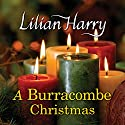 A Burracombe Christmas Audiobook by Lilian Harry Narrated by Anne Dover