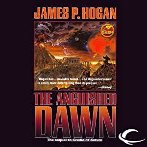 The Anguished Dawn | [James P. Hogan]