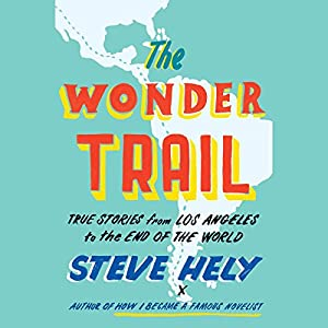 The Wonder Trail Audiobook