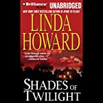 Shades of Twilight | Linda Howard