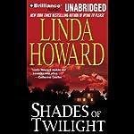 Shades of Twilight | Linda Howard