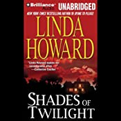 Shades of Twilight | [Linda Howard]