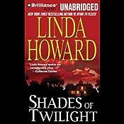 Shades of Twilight | [Linda Howard]