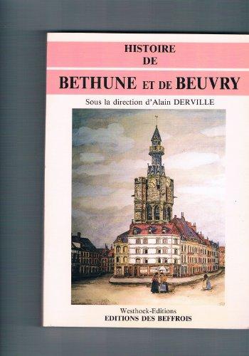 Histoire de Béthune et de Beuvry