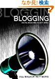 Blogging (DMS - Digital Media and Society)