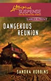 Dangerous Reunion (Love Inspired Large Print Suspense)