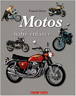 Motos de notre enfance (French Edition): 9782355300745: Amazon.com