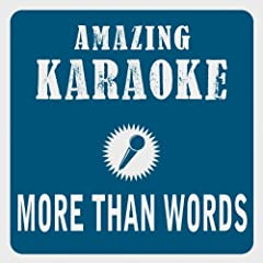 More Than Words (Karaoke Version) (Originally Performed By Extreme)