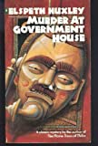 Murder at Government House (Crime, Penguin) (0140112553) by Huxley, Elspeth