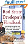 The Real Estate Developers Handbook:...