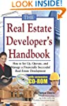 The Real Estate Developer's Handbook:...