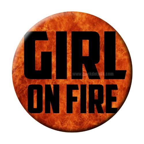 Girl on Fire Hunger Games Themed 2.25