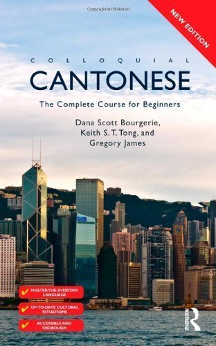 Colloquial Cantonese: The Complete Course for Beginners 2nd (second) Edition