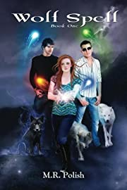 Wolf Spell (Wolf Trilogy)