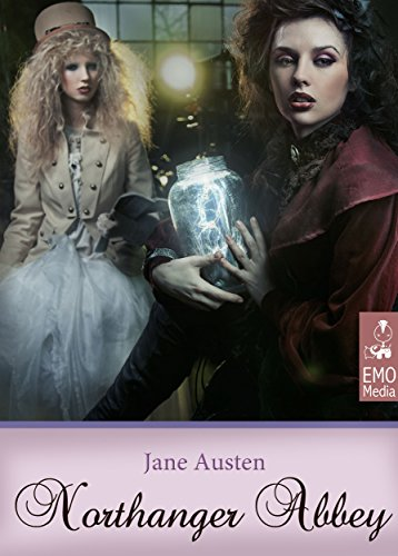 Jane Austen - Northanger Abbey (Illustrated Edition). Jane Austen's Classics. A Gothic Parody (English Edition)