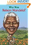 Who Was Nelson Mandela? (Who Was...?)