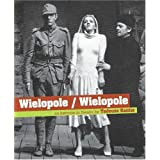Wielopole/Wielopole: An Excercise in Theatre