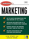 Careers in Marketing (McGraw-Hill Professional Careers) (0071493123) by Stair, Leslie