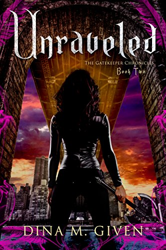 Unraveled (The Gatekeeper Chronicles Book 2) PDF