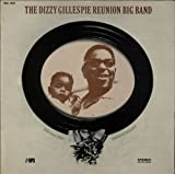The Dizzy Gillespie Reunion Big Band