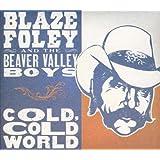 Cold, Cold World ~ Blaze Foley