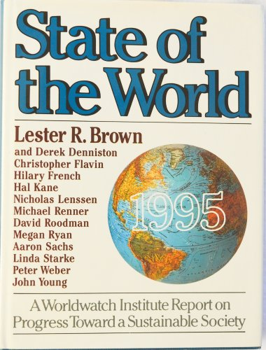 Image for State of the World 1995: A Worldwatch Institute Report on Progress Toward a Sustainable Society