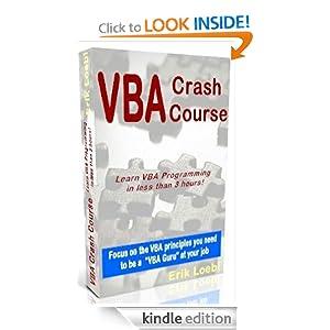 The VBA Crash Course Erik Loebl