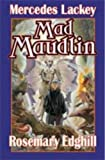 Mad Maudlin (Bedlam's Bard) (0743499050) by Mercedes Lackey