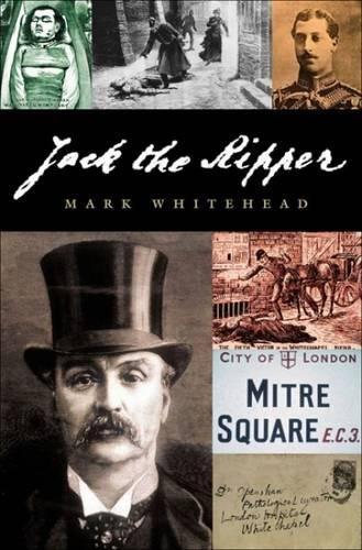 Jack the Ripper / Miriam Rivett & Mark Whitehead, Whitehead, Mark and Rivett, Mariam