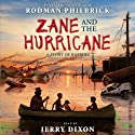 Zane and the Hurricane: A Story of Katrina (       UNABRIDGED) by Rodman Philbrick Narrated by Jerry Dixon