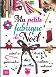 """Afficher """"Ma petite fabrique de Noël"""""""