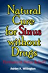 Natural Cure for Sinus without Drugs...