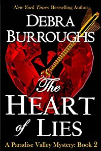 The Heart Of Lies, Mystery With A Romantic Twist by Debra Burroughs ebook deal
